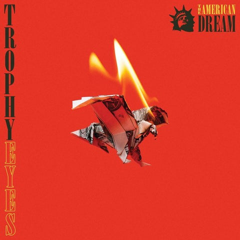 Trophy Eyes - The American Dream - Blind Tiger Record Club