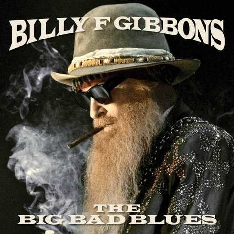 Billy Gibbons - The Big Bad Blues - Blind Tiger Record Club