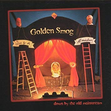 Golden Smog - Down By The Old Mainstream (Ltd. Ed. 180G Color Vinyl)