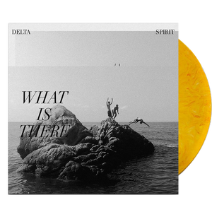 Delta Spirit - What Is There (Ltd. Ed.180G Opaque Yellow w/ Black Marble Vinyl - RARE) - MEMBER EXCLUSIVE - Blind Tiger Record Club