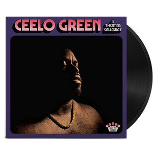 Ceelo Green - Ceelo Green is Thomas Callaway - MEMBER EXCLUSIVE - Blind Tiger Record Club