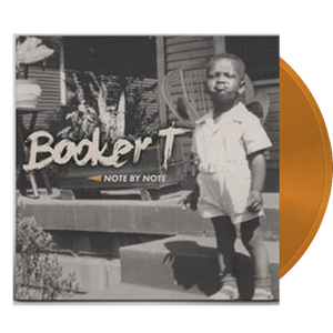 Booker T. Jones - Note by Note (Ltd. Ed. Orange Vinyl) - MEMBER EXCLUSIVE - Blind Tiger Record Club