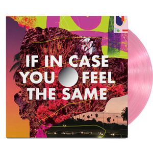Thad Cockrell - If In Case You Feel the Same (Ltd. Ed. Autographed Translucent Pink Vinyl) - MEMBER EXCLUSIVE - Blind Tiger Record Club