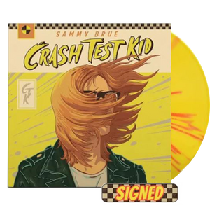 Sammy Brue - Crash Test Kid (Ltd. Ed. Autographed 150G Red/Yellow Splatter Vinyl) - MEMBER EXCLUSIVE - Blind Tiger Record Club