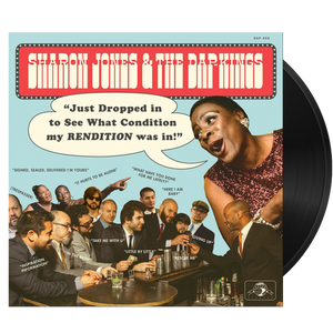 Sharon Jones & The Dap Kings - Just Dropped In (To See What Condition My Rendention Was In) - MEMBER EXCLUSIVE - Blind Tiger Record Club