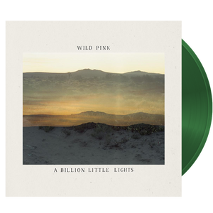 Wild Pink - A Billion Little Lights (Ltd. Ed. Glow in the Dark Vinyl) - MEMBER EXCLUSIVE - Blind Tiger Record Club