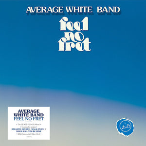 Average White Band - Feel No Fret (Ltd. Ed. 180G Clear Vinyl) - Blind Tiger Record Club
