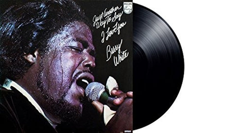 Barry White - Just Another Way To Say I Love You (180g)