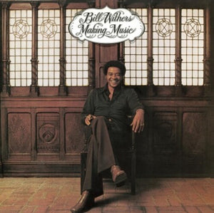 Bill Withers - Making Music (Ltd. Ed. 180G) - Blind Tiger Record Club