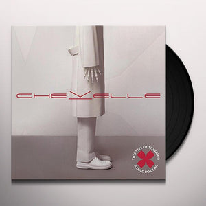 Chevelle - This Type of Thinking (Could Do Us In) - Blind Tiger Record Club