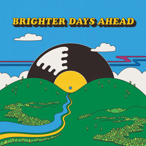 Various Artists - Colemine Records Presents: Brighter Days Ahead (Ltd. Ed. Random Color 2XLP) - MEMBER EXCLUSIVE - Blind Tiger Record Club