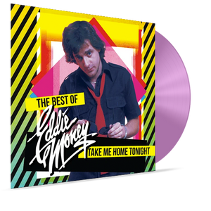 Eddie Money - Take Me Home Tonight: The Best Of (Ltd. Ed. Pink Vinyl) - MEMBER EXCLUSIVE - Blind Tiger Record Club