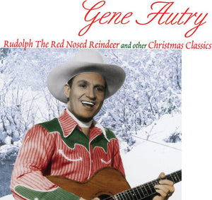 Gene Autry - Rudolph The Red-Nosed Reindeer & Other Favorites (140G) - Blind Tiger Record Club