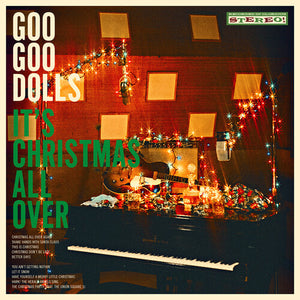 Goo Goo Dolls - It's Christmas All Over - Blind Tiger Record Club