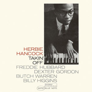 Herbie Hancock - Takin' Off (Ltd. Ed. 180G) - Blind Tiger Record Club