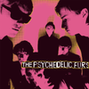 The Psychedelic Furs - The Psychedelic Furs (180g) - Blind Tiger Record Club