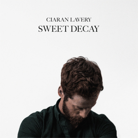 Ciaran Lavery - Sweet Decay - Blind Tiger Record Club