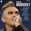 Morrissey - This Is Morrissey - Blind Tiger Record Club