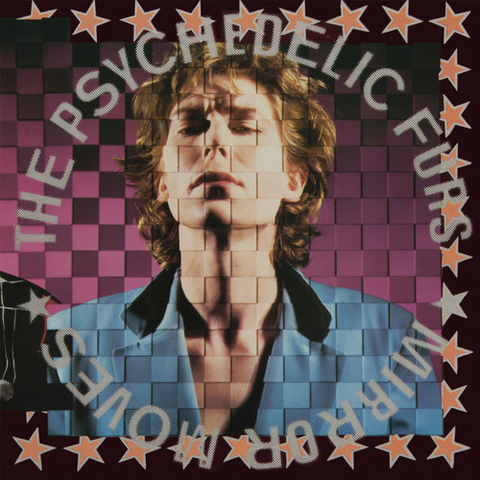 The Psychedelic Furs - Mirror Moves (180g) - Blind Tiger Record Club