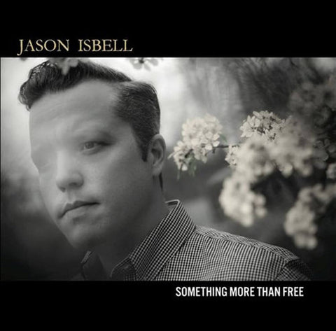 Jason Isbell - Something More Than Free (180G 2XLP) - Blind Tiger Record Club