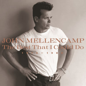 John Mellencamp - The Best That I Could Do 1978-1988 (Ltd. Ed.) - Blind Tiger Record Club