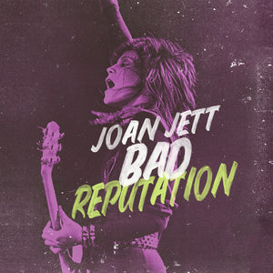 Joan Jett - Bad Reputation: Music From The Original Motion Picture (Ltd. Ed. 150G Vinyl) - Blind Tiger Record Club