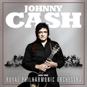 Johnny Cash - Johnny Cash and the Royal Philharmonic Orchestra - Blind Tiger Record Club