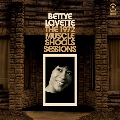 Bettye LaVette - The 1972 Muscle Shoals Sessions (Ltd. Ed. 180g)