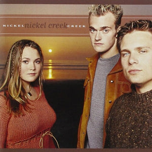 Nickel Creek - Nickel Creek (Ltd. Ed. 180G 2XLP) - Blind Tiger Record Club