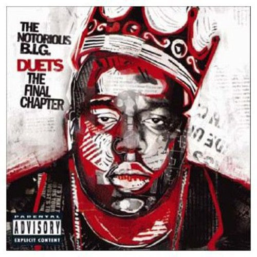 Notorious B.I.G. ,The - Biggie Duets: The Final Chapter ...