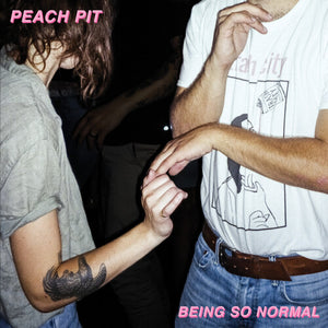 Peach Pit - Being So Normal