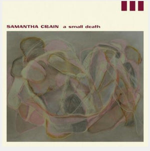 Samantha Crain - A Small Death (Ltd. Ed. Autographed) - Blind Tiger Record Club
