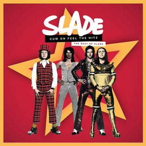 Slade - Cum On Feel The Hitz: The Best of Slade (2XLP) - Blind Tiger Record Club