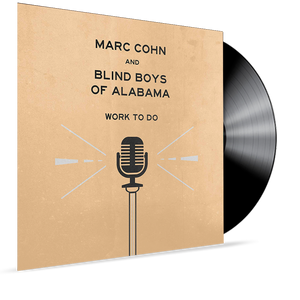 Marc Cohn and Blind Boys of Alabama - Work To Do - Blind Tiger Record Club