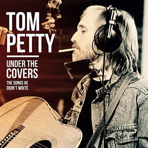 Tom Petty - Under the Covers (2XLP) - Blind Tiger Record Club