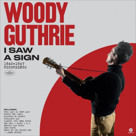 Woody Guthrie - I Saw A Sign: 1940-1947 Recordings (180g, Virgin Vinyl) - Blind Tiger Record Club