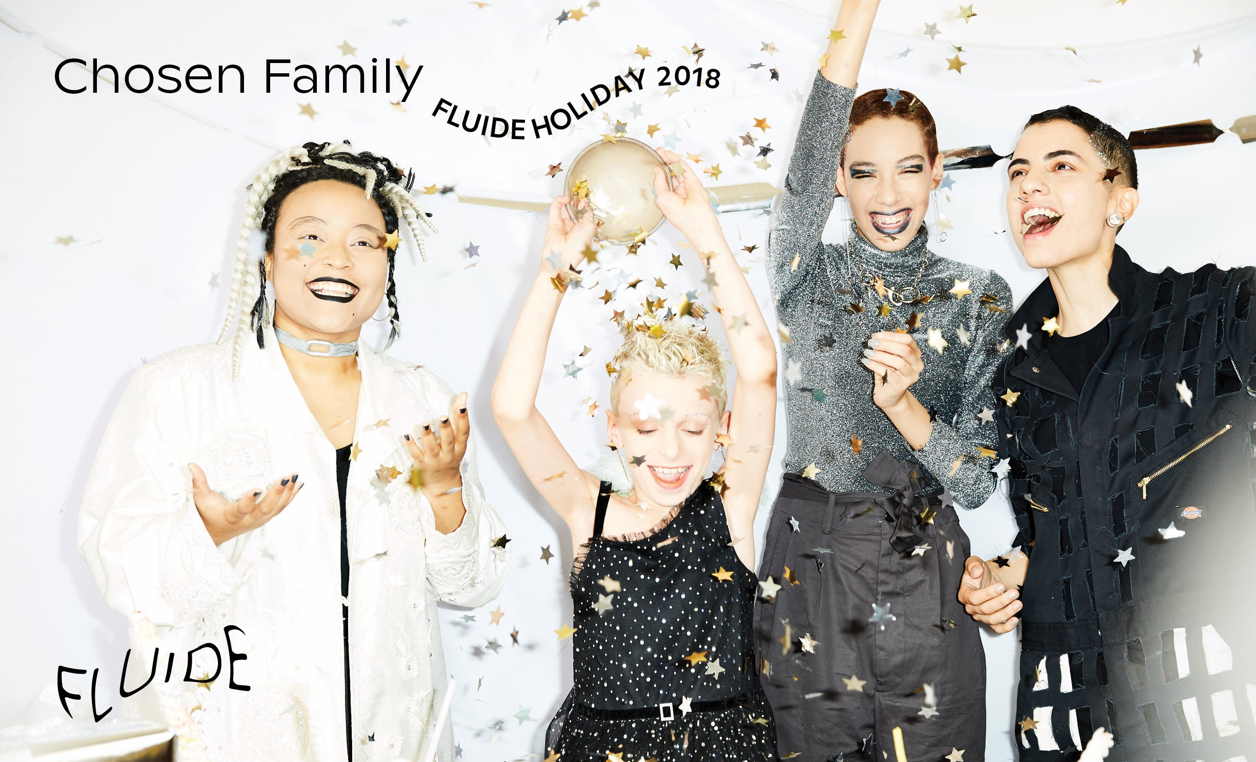 Chosen Family - we are Fluide Holiday 2018