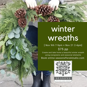 Winter Wreath workshop Nov 9th 2-4pm $75