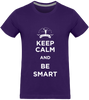 Keep calm and be smart - t-shirt manches courtes