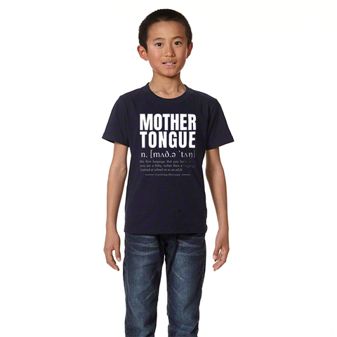 MOTHER TONGUE T-Shirt (KIDS)