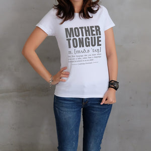MOTHER TONGUE T-Shirt (LADIES)