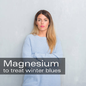 Magnesium Supplement to Beat The Winter Blues