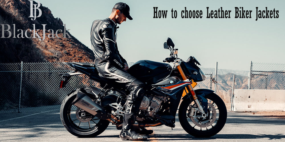 How to choose Leather Biker Jackets