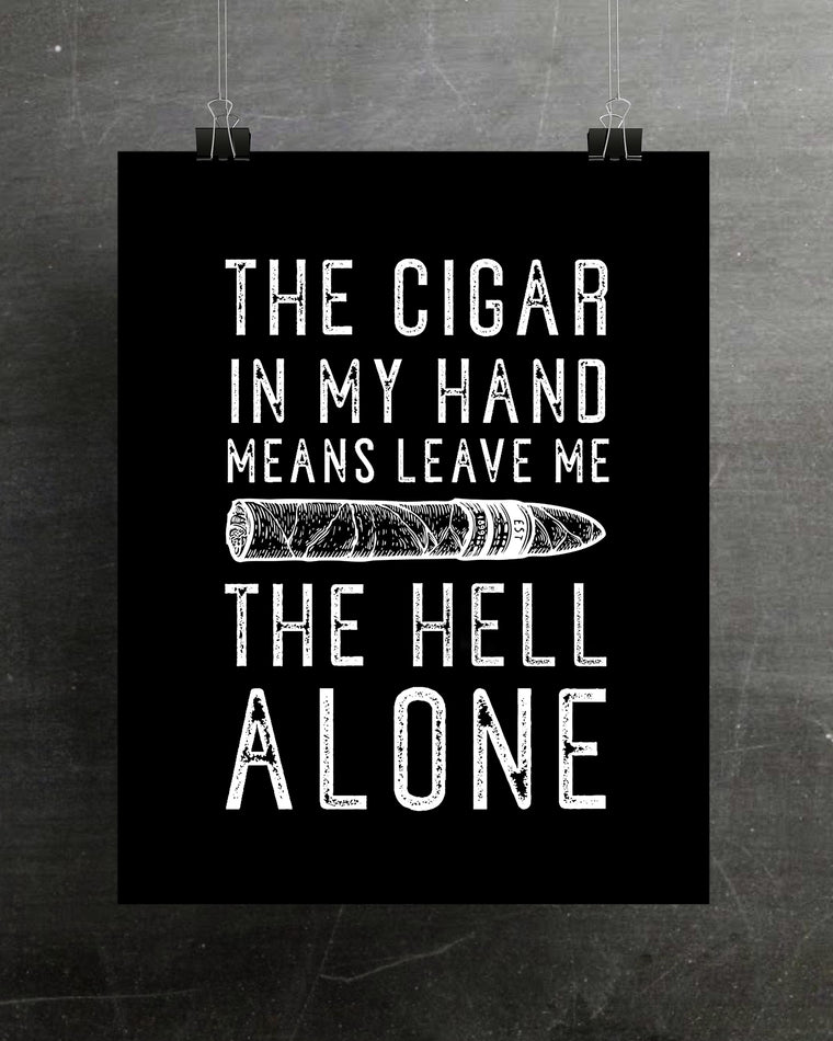 CIGAR IN HAND PRINT (HELL VERSION)