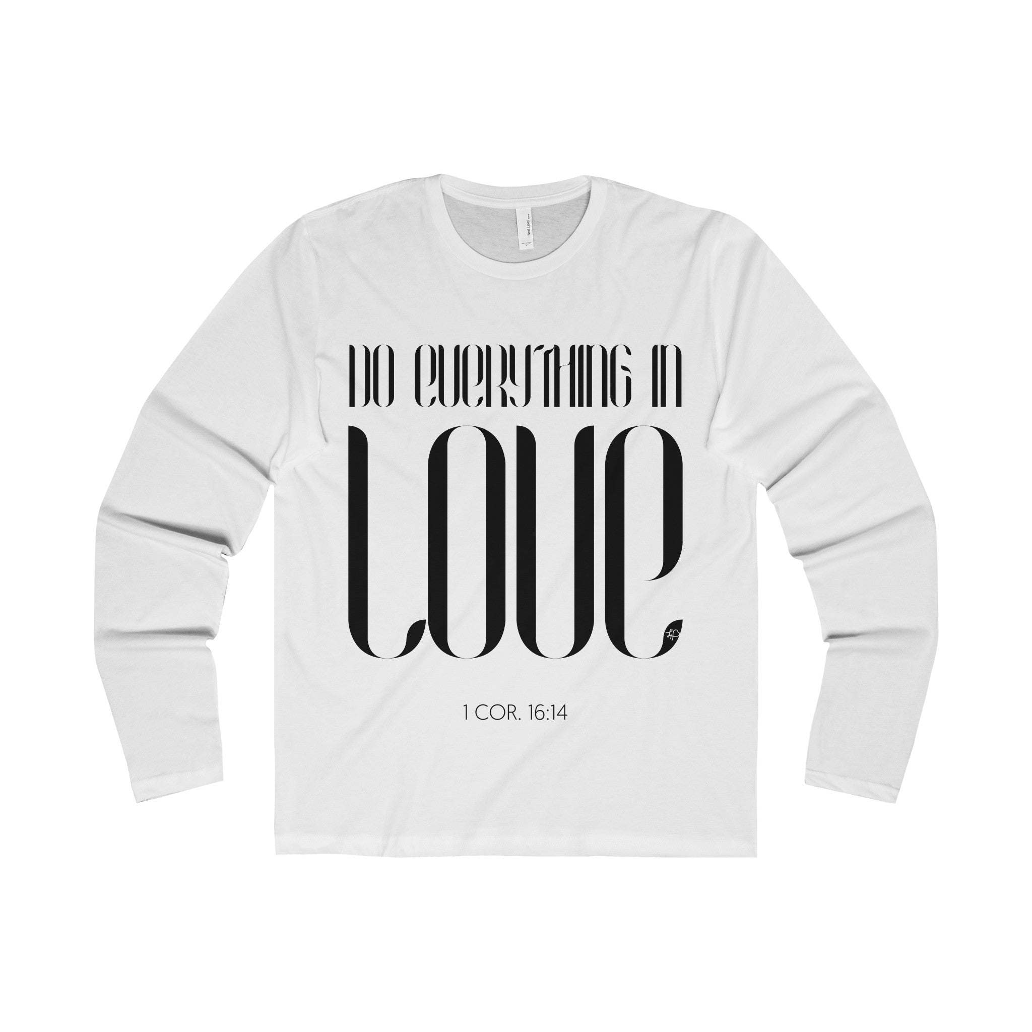 Do Everything In Love Long Sleeve Tee