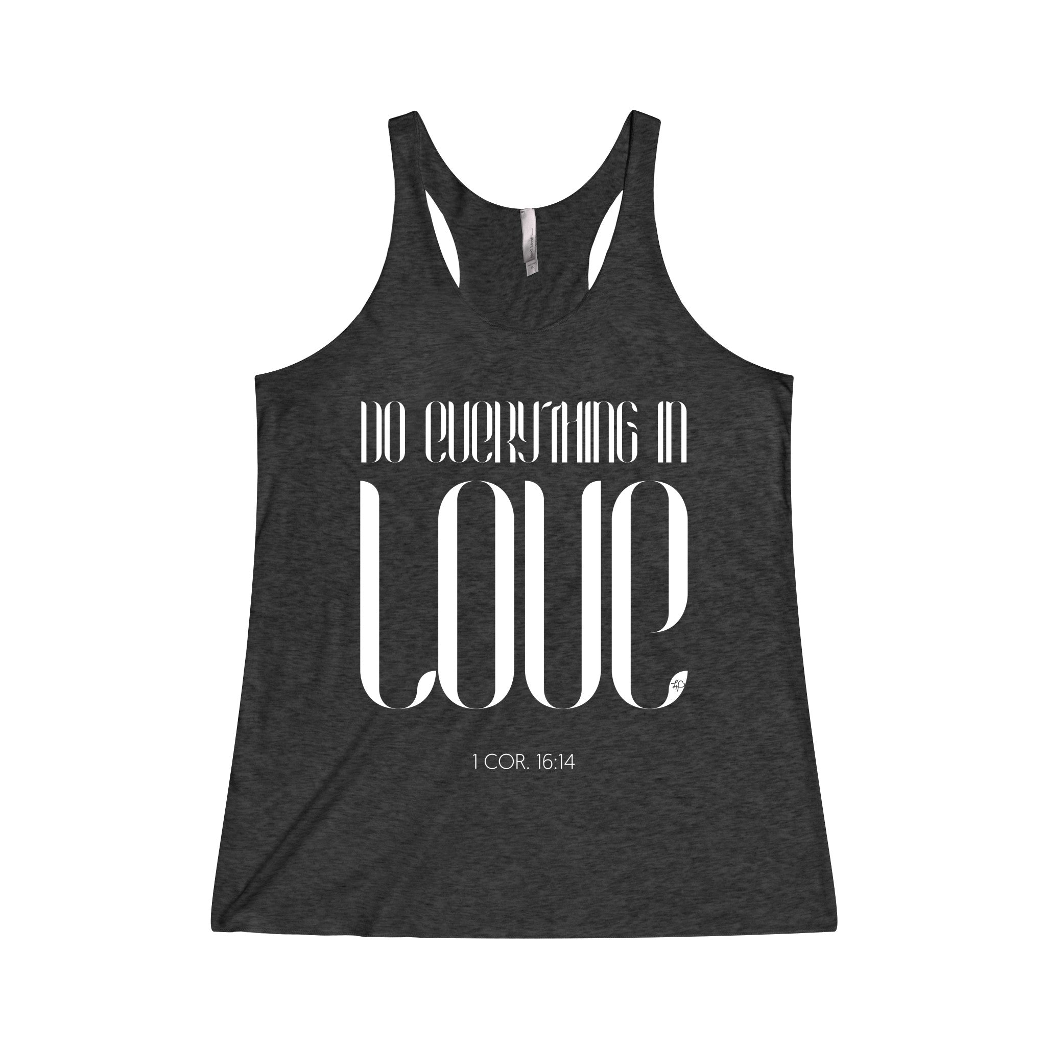 Do Everything In Love Women's Tri-Blend Racerback Tank