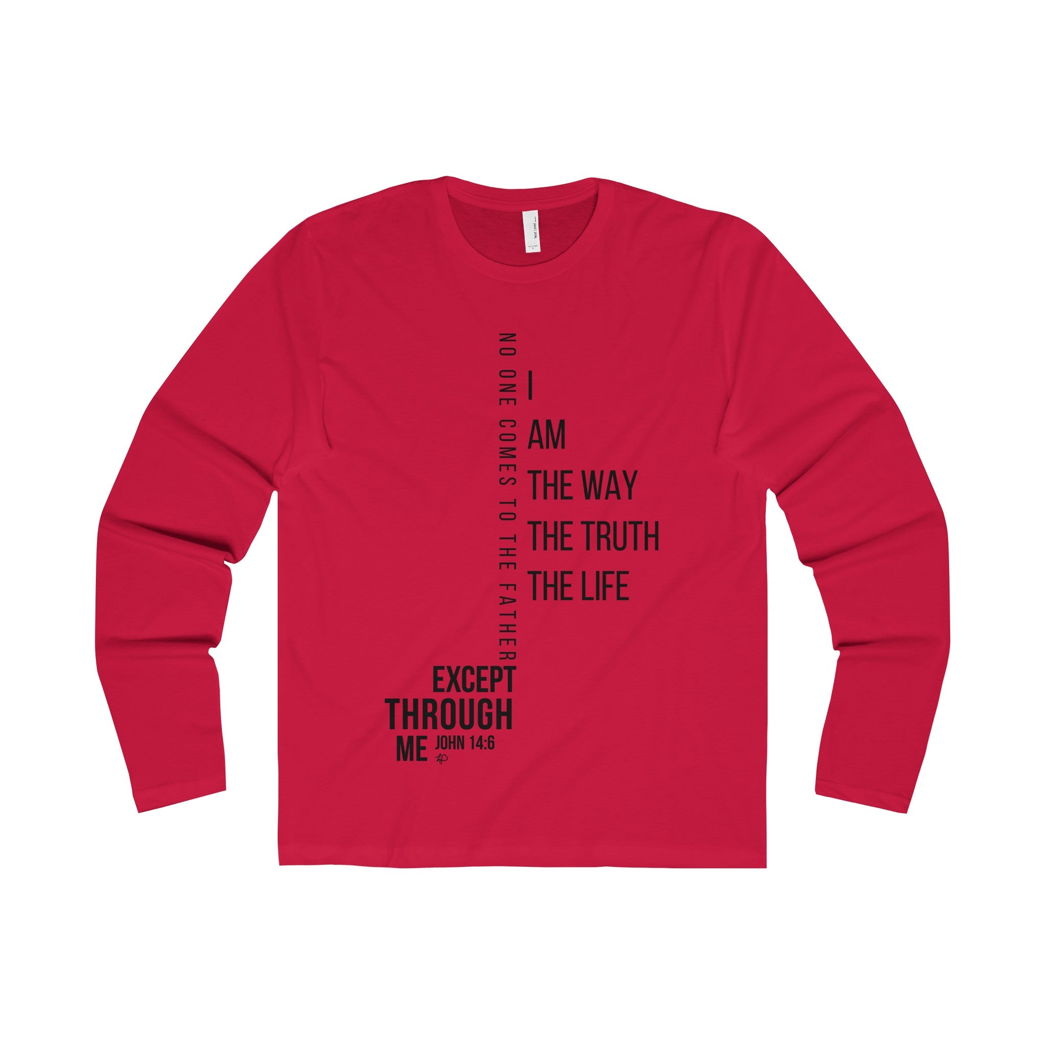I Am the Way the Truth the Life Long Sleeve Tee