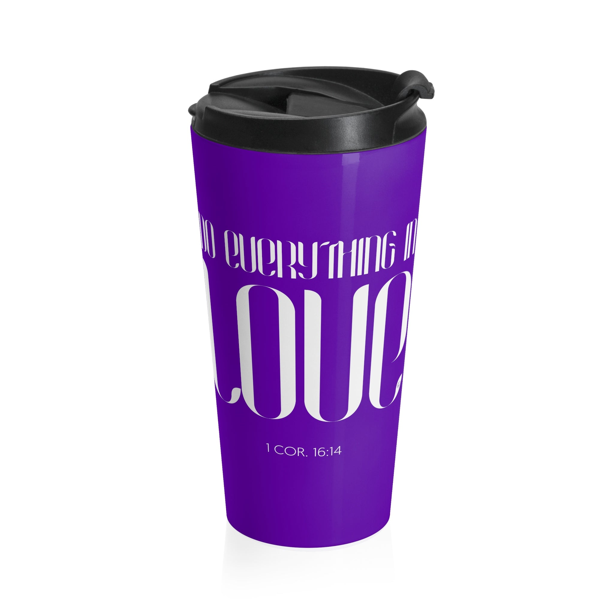 Do Everything In Love Stainless Steel Travel Mug