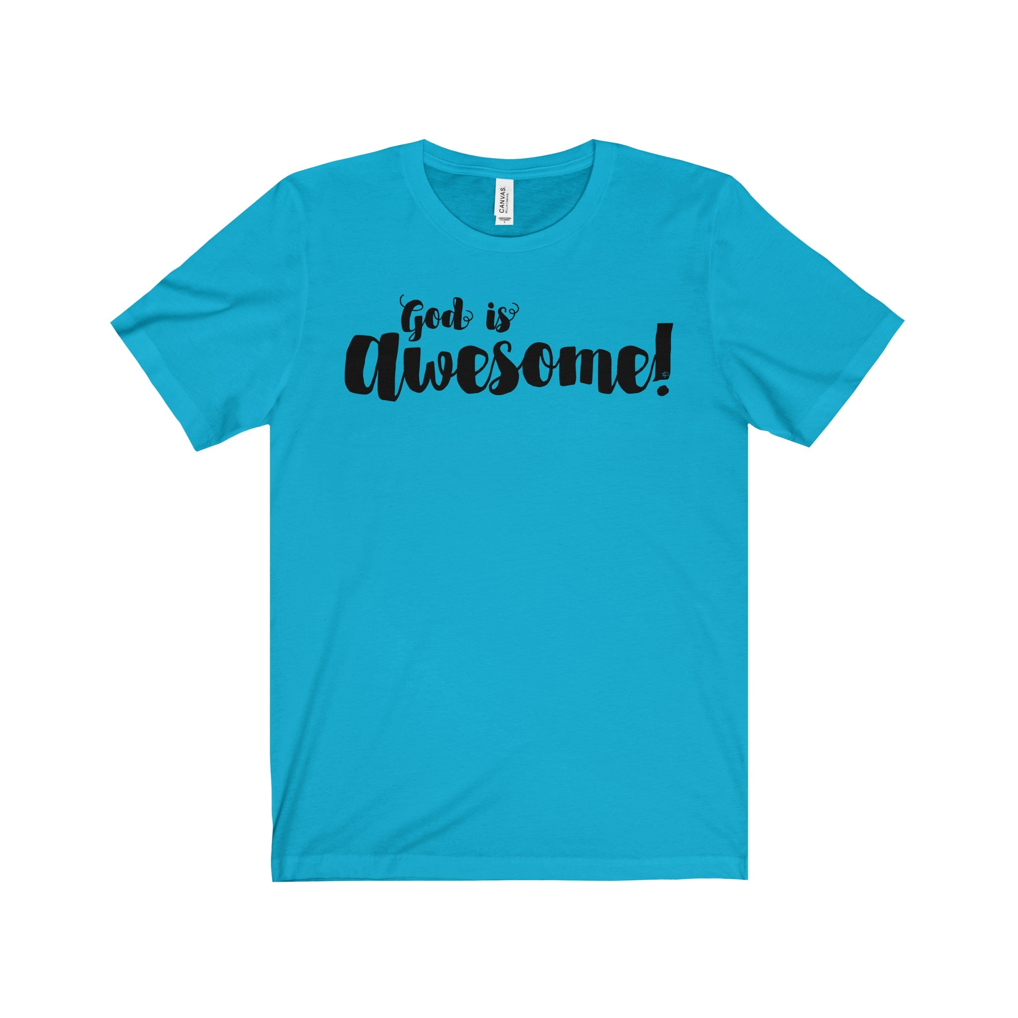 God Is Awesome Tee