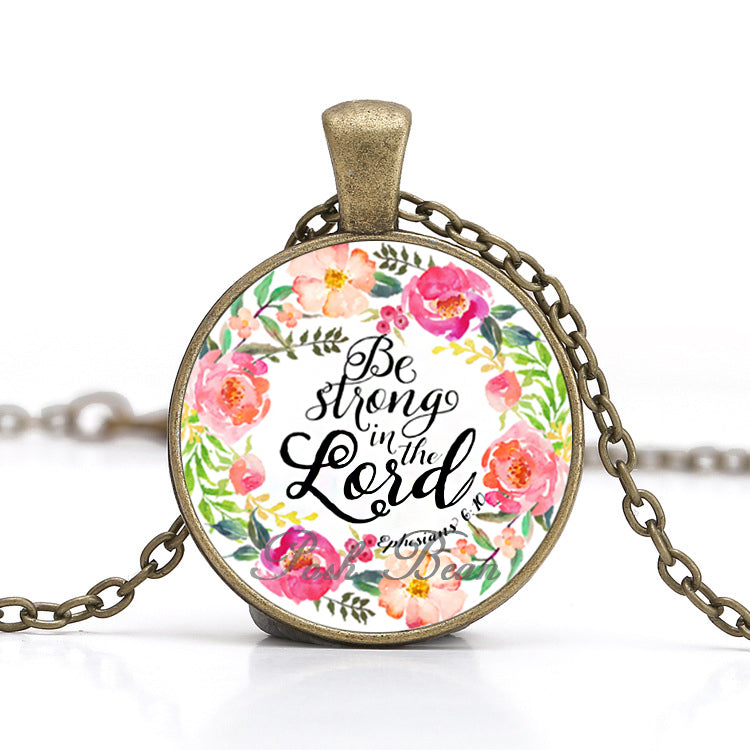 Be Strong in the Lord Necklace